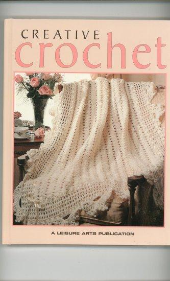 Creative Crochet A Leisure Arts Publication Book 0942237625