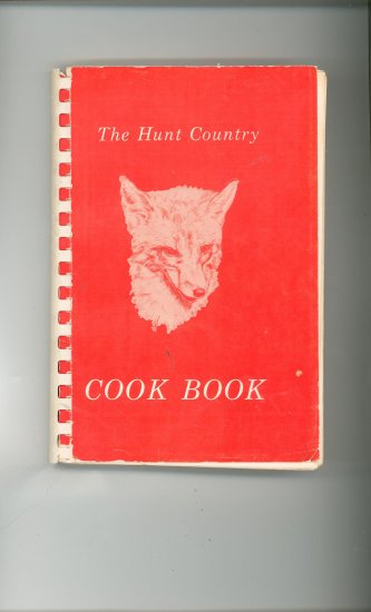 The Hunt Country Cook Book Cookbook Regional Virginia Vintage Warrenton Antiquarian Society