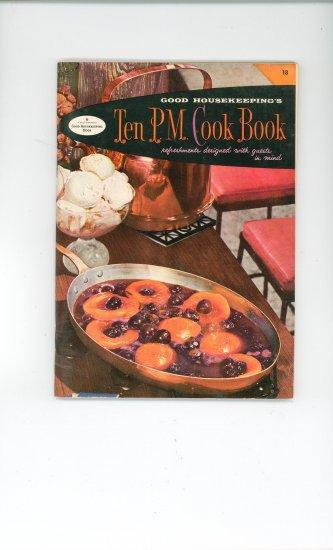 Good Housekeepings Ten PM Cook Book #18 Cookbook Vintage