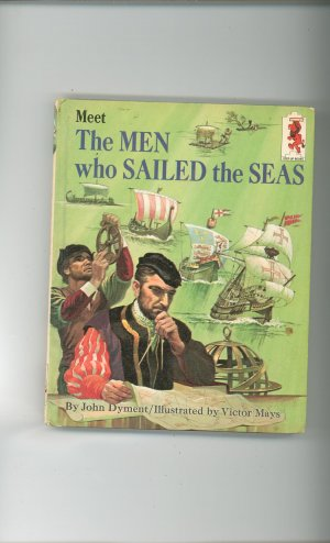 Meet The Men Who Sailed The Seas by John Dyment Childrens Book Vintage