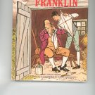 Meet Benjamin Franklin by Maggi Scarf Childrens Book Vintage