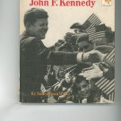 Meet John F. Kennedy by Nancy Bean White Childrens Book Vintage