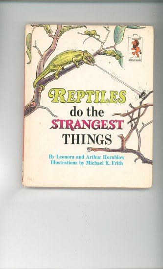 Reptiles Do The Strangest Things by Leonora & Arthur Hornblow Childrens Book Vintage