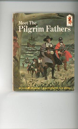Meet The Pilgrim Fathers by Elizabeth Payne Childrens Book Vintage