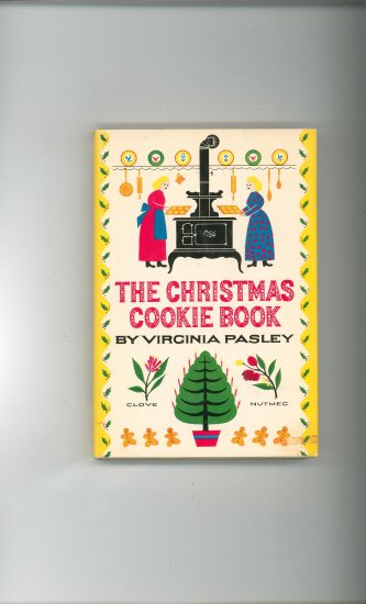 The Christmas Cookie Book Cookbook by Virginia Pasley Vintage