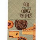 Our Best Cooky Recipes by Martha Logan Swift & Company Very Nice