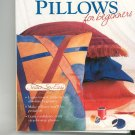 Pillows For Beginners 1589231643