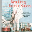 Sketching And Rendering Interior Spaces by Ivo D. Drpic 0823048535