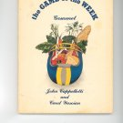 The Game Of The Week Gourment Cookbook By John Cappelletti & Carol Yasoian