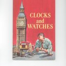 Clocks And Watches by Colin A Ronan Science Service Vintage