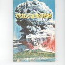 Volcanoes by William J Cromie Science Service Vintage