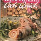 Cook Healthy Cook Quick Cookbook 0848714245