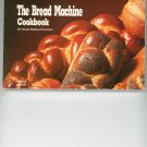 The Bread Machine Cookbook by Donna Rathmell German 1558670254