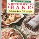 Motts Apple Sauce A Better Way To Bake Cookbook 0785315209