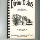 Divine Dishes Cookbook Regional Community Church Florida