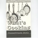 Look Whats Cooking Pennsylvania Style Cookbook by PA Department Of Transportation