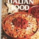 Wonderful Ways To Prepare Italian Food Cookbook by Jo Ann Shirley 0869080636