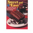 Sweet And Easy Cookbook by Pillsbury Vintage