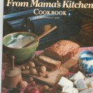 Ideals From Mama's Kitchen Cookbook by Catharine P. Smith 0895426412
