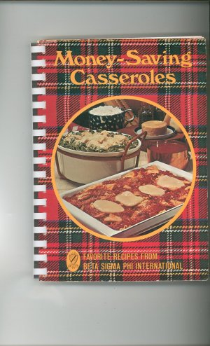 Money Saving Casseroles Cookbook by Beta Sigma Phi International 0871970635