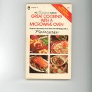 Amana Guide To Great Cooking With A Microwave Oven Cookbook  758122