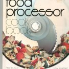 Better Homes and Gardens Food Processor Cook Book Cookbook 0696010259