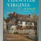 Tidewater Virginia In Color Profiles Of America by Parke Rousse JR. 803870663