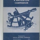 A Navigation Compendium by Naval Training Command NAVTRA 10494-A 1972  05020524710