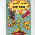 1958 Tourist Guide Through The Dutch Country by Pennsylvania Dutch Folklore Center