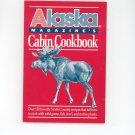 Alaska Magazines Cabin Cookbook 0899091865