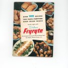Dulane Fryryte Cookbook & Manual Vintage