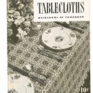 Tablecloths Heirlooms Of Tomorrow Book No. 251 Crochet  Clarks J&P Coats Vintage