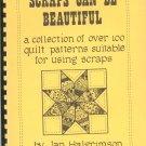 Scraps Can Be Beautiful by Jan Halgrimson Vintage
