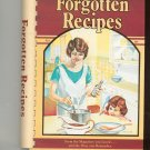 Forgotten Recipes Cookbook 0918544602 Compiled by Jaine Rodack