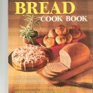 Better Homes & Gardens Homemade Bread Cook Book Cookbook Vintage 069600660x 1st Edition 1st Printing