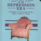 Furniture Of The Depression Era Robert W. & Harriett Swedberg 0891453326