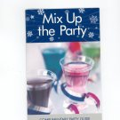 Mix Up The Party Recipe / Cookbook by Cadbury Schweppes