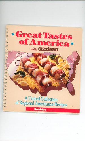 Great Tastes Of America With Sizzlean Cookbook Collection Regional Recipes