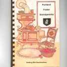 Cooking With Grandmothers Cookbook Regional ME. Portland Foster Grandparents