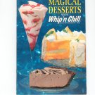 Vintage Magical Desserts With Whip'n Chill Recipe Book Cookbook