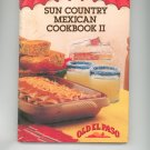 Sun Country Cookbook II by Old El Paso