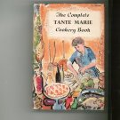 The Complete Tante Marie Cookery Book Cookbook Vintage 071820539