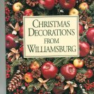 Christmas Decorations From Williamsburg by Susan Hight Rountree  0879350857