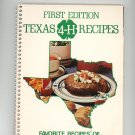 First Edition Texas 4-H Recipes Cookbook Regional Texas 087197150x 4H 4 H