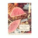 Jane Wilsons Favorite Ham Recipes Cookbook Wilson & Company Vintage