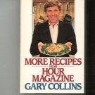 More Recipes From Hour Magazine Cookbook by Gary Collins Large Print