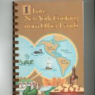 I Love New York From Other Lands Cookbook Regional Cancer Society Limited Edition 0939114151