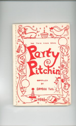 Party Pitchin Cookbook Regional Hospital New York Twig Twigs Vintage