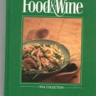 The Best Of Food & Wine 1994 Collection Cookbook 0916103226