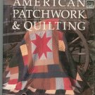 Better Homes Gardens American Patchwork & Quilting 0696010151